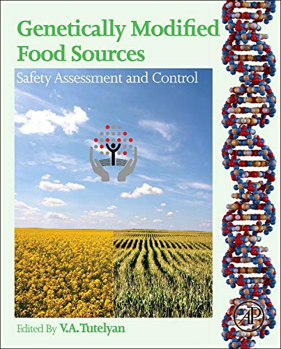 9780124058781: Genetically Modified Food Sources: Safety Assessment and Control