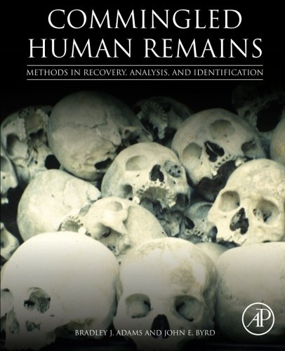 9780124058897: Commingled Human Remains: Methods in Recovery, Analysis, and Identification