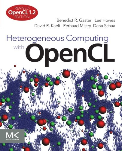 9780124058941: Heterogeneous Computing with OpenCL: OpenCL 1.2 Edition