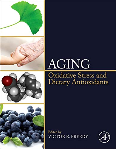 9780124059337: Aging: Oxidative Stress and Dietary Antioxidants