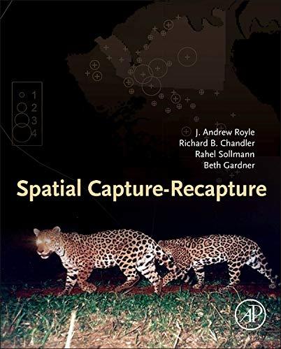 9780124059399: Spatial Capture-Recapture