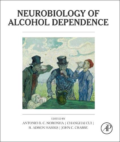 9780124059412: Neurobiology of Alcohol Dependence