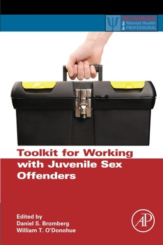 9780124059481: Toolkit for Working with Juvenile Sex Offenders (Practical Resources for the Mental Health Professional)