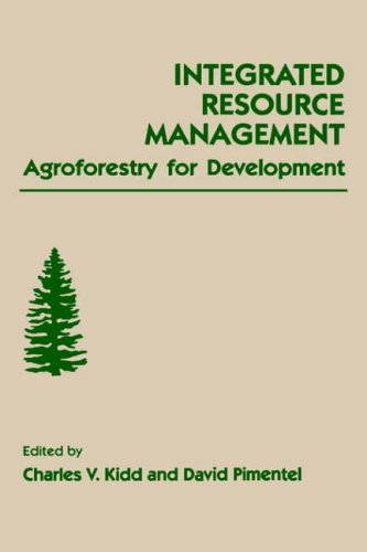 9780124064102: Integrated Resource Management: Agroforestry for Development