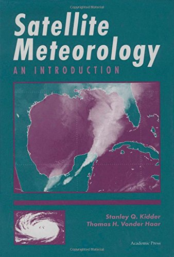 9780124064300: Satellite Meteorology: An Introduction