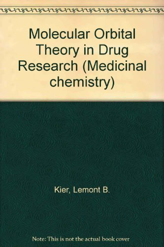 9780124065505: Molecular Orbital Theory in Drug Research (Medicinal chemistry)