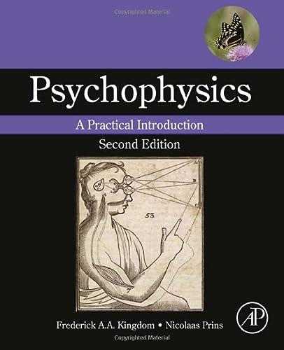 9780124071568: Psychophysics, Second Edition: A Practical Introduction