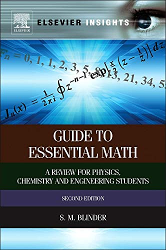 9780124071636: Guide to Essential Math, Second Edition: A Review for Physics, Chemistry and Engineering Students (Elsevier Insights)