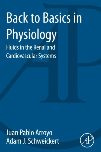 9780124071681: Back to Basics in Physiology: Fluids in the Renal and Cardiovascular Systems