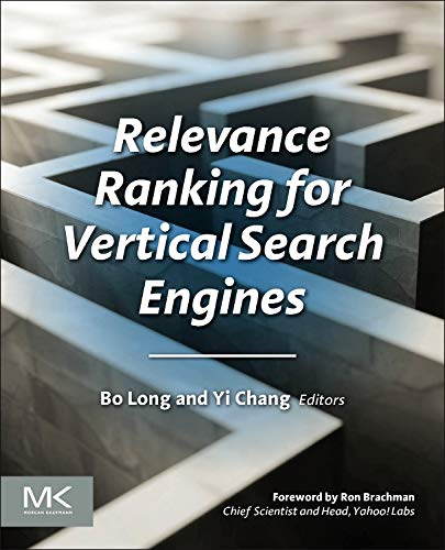 9780124071711: Relevance Ranking for Vertical Search Engines