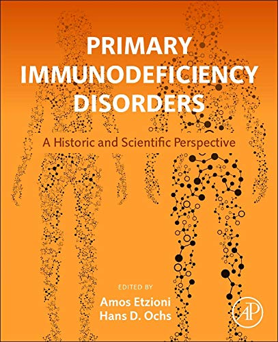 9780124071797: Primary Immunodeficiency Disorders: A Historic and Scientific Perspective