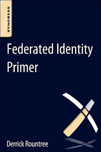 9780124071896: Federated Identity Primer