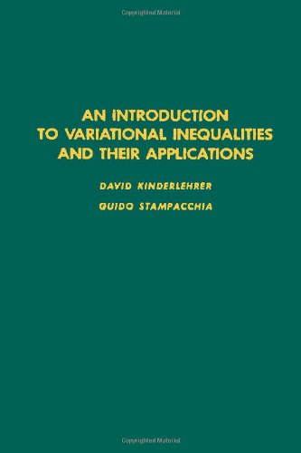 9780124073500: Introduction to Variational Inequalities and Their Applications (Pure and Applied Mathematics)