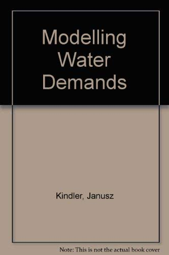 9780124073807: Modelling Water Demands