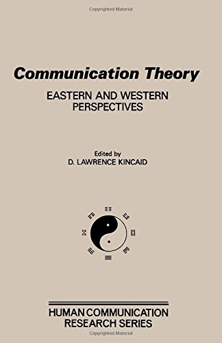 9780124074705: Communication Theory: Eastern and Western Perspectives (Human Communication Research Series)