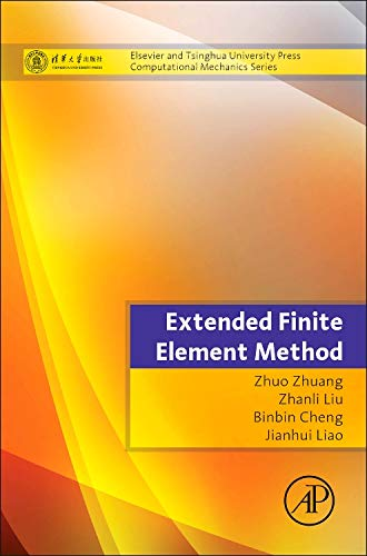 9780124077171: Extended Finite Element Method: Tsinghua University Press Computational Mechanics Series