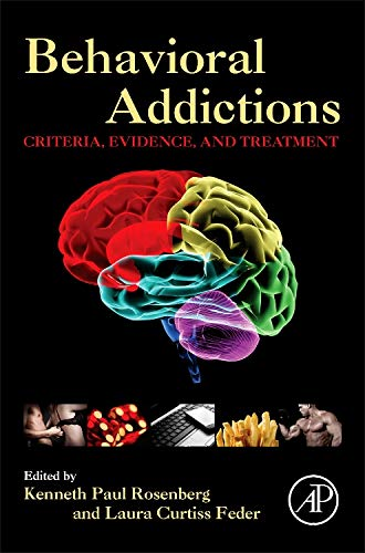 9780124077249: Behavioral Addictions: Criteria, Evidence, and Treatment