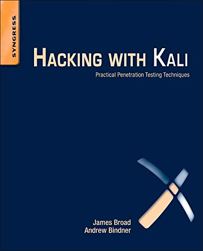 9780124077492: Hacking with Kali: Practical Penetration Testing Techniques