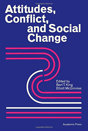 9780124077508: Attitudes, Conflict, and Social Change