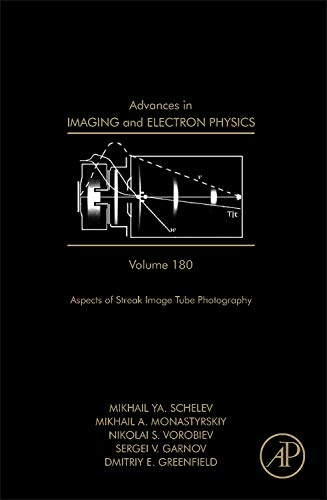 9780124077553: Advances in Imaging and Electron Physics, Volume 180