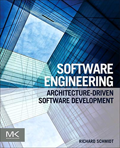 9780124077683: Software Engineering: Architecture-driven Software Development