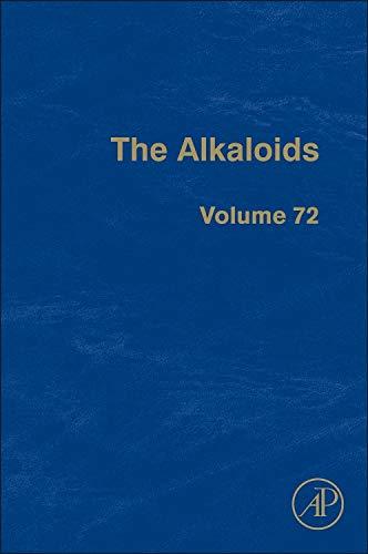 9780124077744: The Alkaloids: 72 (Alkaloids: (Subtitle))