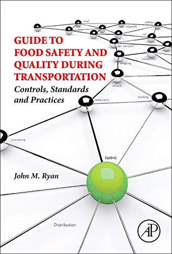 9780124077751: Guide to Food Safety and Quality During Transportation: Controls, Standards and Practices