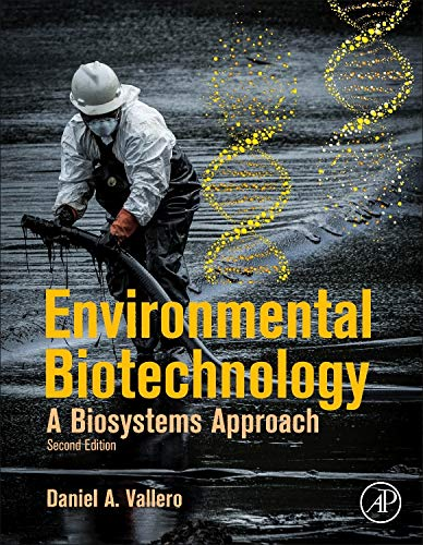 9780124077768: Environmental Biotechnology, Second Edition: A Biosystems Approach