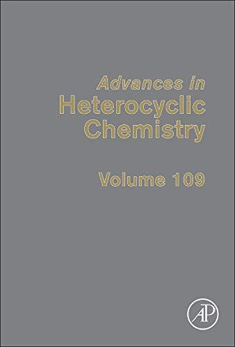 9780124077775: Advances in Heterocyclic Chemistry, Volume 109