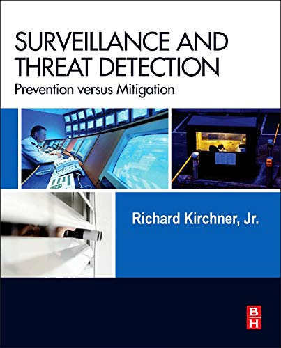 9780124077805: Surveillance and Threat Detection: Prevention Versus Mitigation