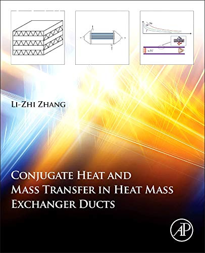 9780124077829: Conjugate Heat and Mass Transfer in Heat Mass Exchanger Ducts