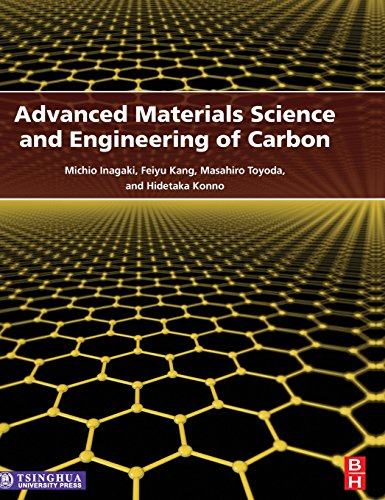Advanced Materials Science and Engineering of Carbon: Inagaki, Michio; Kang, Feiyu; Toyoda, ...