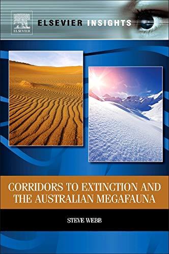 9780124077904: Corridors to Extinction and the Australian Megafauna (Elsevier Insights)