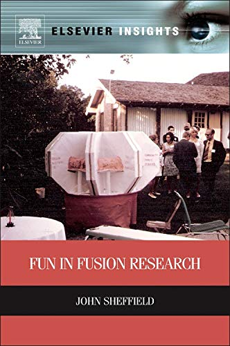 9780124077935: Fun in Fusion Research (Elsevier Insights)