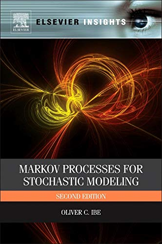 9780124077959: Markov Processes for Stochastic Modeling, Second Edition (Elsevier Insights)