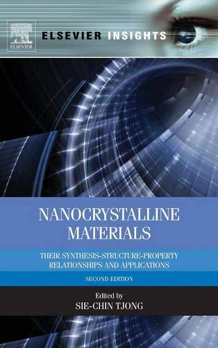9780124077966: Nanocrystalline Materials: Their Synthesis-Structure-Property Relationships and Applications (Elsevier Insights)