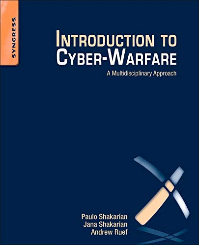 9780124078147: Introduction to Cyber-Warfare: A Multidisciplinary Approach