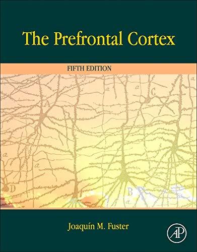 9780124078154: The Prefrontal Cortex