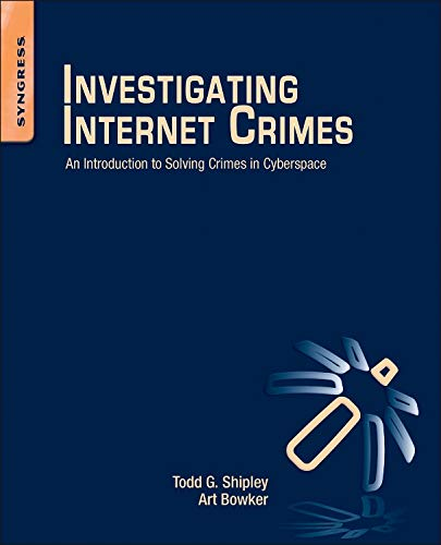 9780124078178: Investigating Internet Crimes: An Introduction to Solving Crimes in Cyberspace