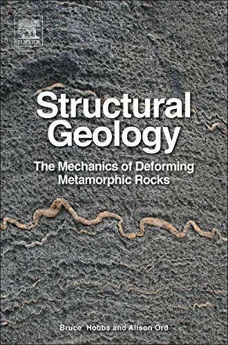 9780124078208: Structural Geology: The Mechanics of Deforming Metamorphic Rocks: 1