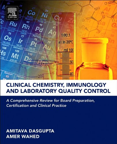 9780124078215: Clinical Chemistry, Immunology and Laboratory Quality Control: A Comprehensive Review for Board Preparation, Certification and Clinical Practice