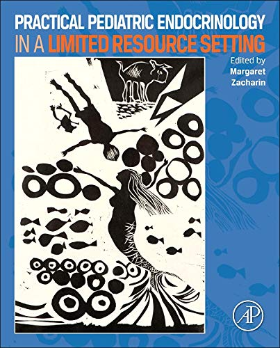 9780124078222: Practical Pediatric Endocrinology in a Limited Resource Setting