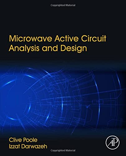 9780124078239: Microwave Active Circuit Analysis and Design