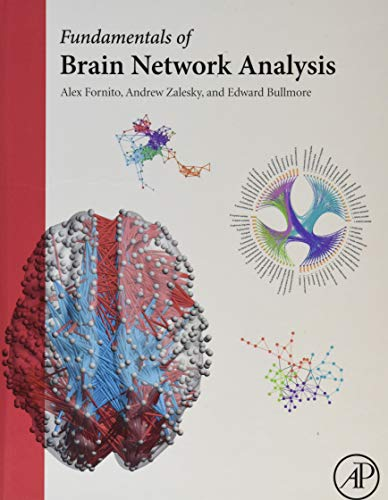 9780124079083: Fundamentals of Brain Network Analysis