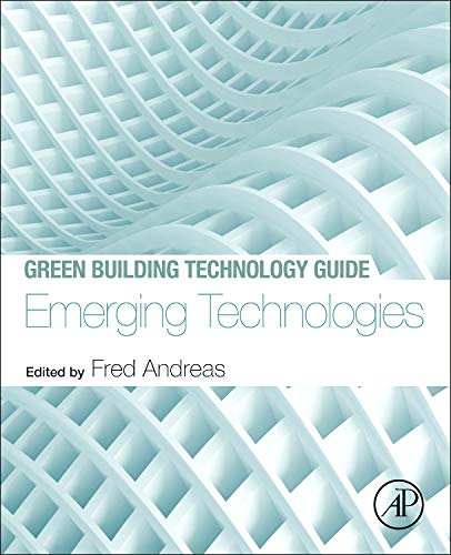 9780124079113: Green Building Technology Guide: Emerging Technologies: 3