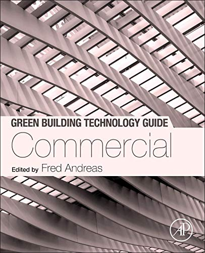 9780124079120: Green Building Technology Guide: Commercial: 2