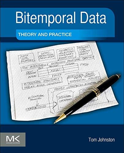 9780124080676: Bitemporal Data: Theory and Practice