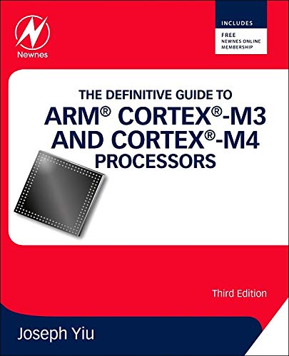 9780124080829: The Definitive Guide to ARM® Cortex®-M3 and Cortex®-M4 Processors, Third Edition