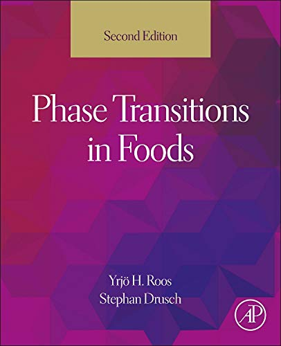 9780124080867: Phase Transitions in Foods, Second Edition