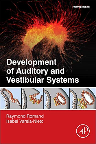 9780124080881: Development of Auditory and Vestibular Systems